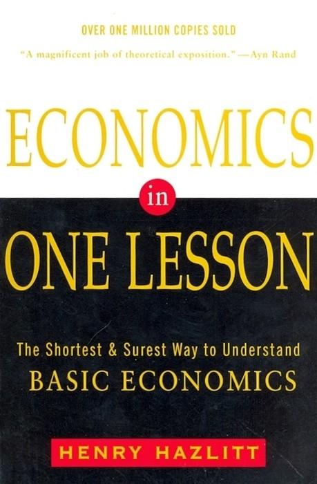Economics in One Lesson Henry Hazlitt