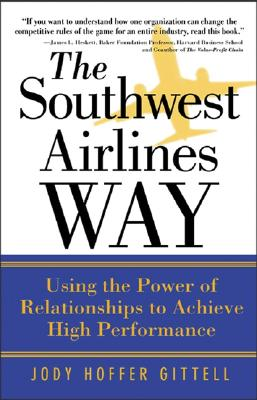 The-Southwest-Airlines-Way-Gittell-Jody-Hoffer-9780071458276